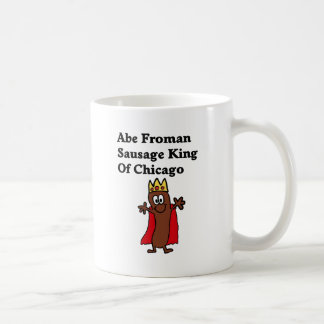 Abe Froman Sausage King of Chicago Coffee Mug