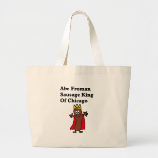 Abe Froman Sausage King of Chicago Large Tote Bag