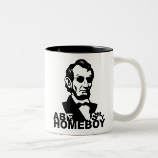Abe Is My Homeboy Mugs