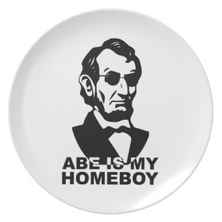 Abe is my Homeboy Party Plates