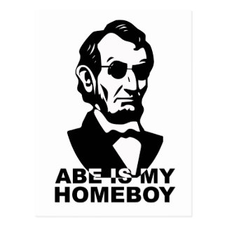 Abe is my Homeboy Postcard