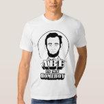 Abe Is My Homeboy Tshirts