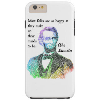 Abe Lincoln Color Quote iPhone 6 Case
