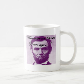 """Abe Lincoln """"Fourscore and Seven Years Ago"""" Mugs"""