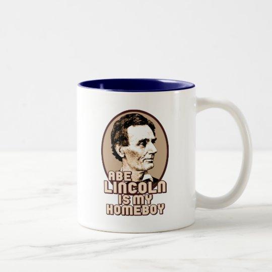 Abe Lincoln is my Homeboy Two-Tone Coffee Mug