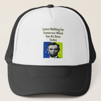 Abe Lincoln Quote T-Shirts & Gifts Trucker Hat