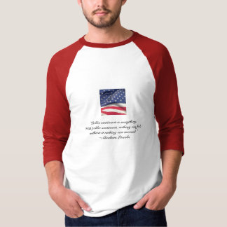 Abe Lincoln quote-U.S. Flag T-Shirt