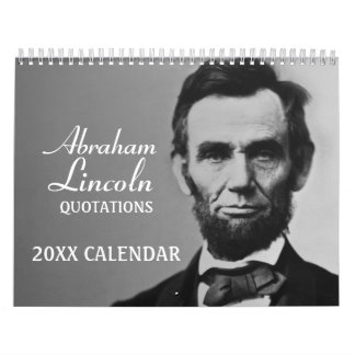 Abe Lincoln Quotes with photo Calendar