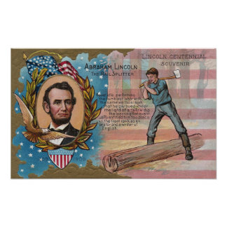 Abe Lincoln Splitting Rails Centennial Souvenir Poster