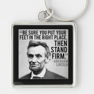 "Abe Lincoln & ""Stand Firm"" Quote Keychain"