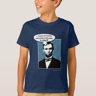 Abe Lincoln... T-Shirt