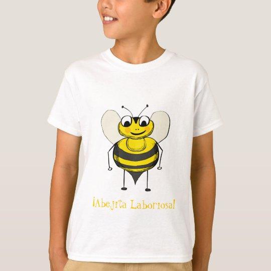 ¡Abejita Laboriosa! T-Shirt