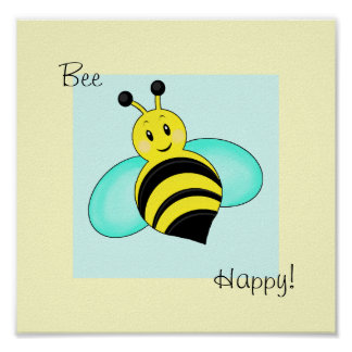"Abejorro sonriente impresión feliz de la ""abeja"" póster"