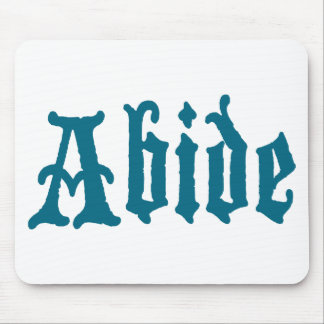 Abide (blue cool edition) mouse pad