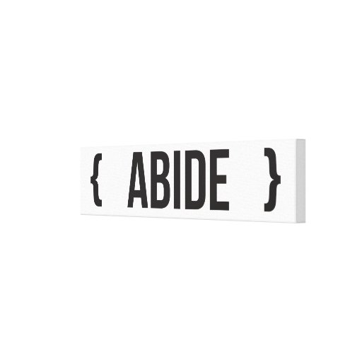 Abide - Bracketed - Black and White Gallery Wrapped Canvas
