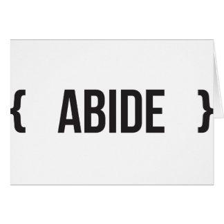 Abide - Bracketed - Black and White Card