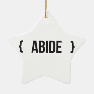Abide - Bracketed - Black and White Ceramic Ornament