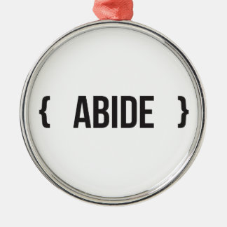 Abide - Bracketed - Black and White Metal Ornament