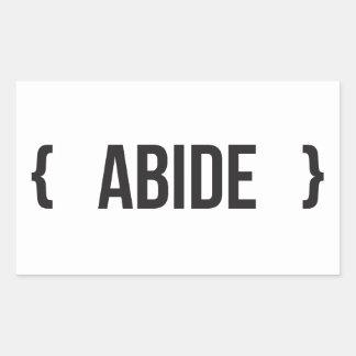 Abide - Bracketed - Black and White Rectangular Sticker