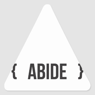 Abide - Bracketed - Black and White Triangle Sticker