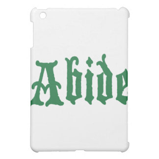 Abide (the green edtion) iPad mini covers