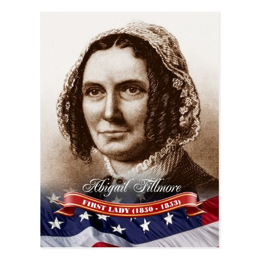 Abigail Fillmore, First Lady of the U.S. Post Card