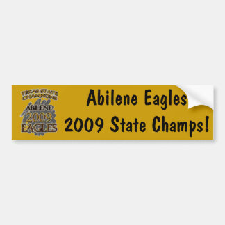 Abilene High School Eagles 2009 Texas Champions! Car Bumper Sticker