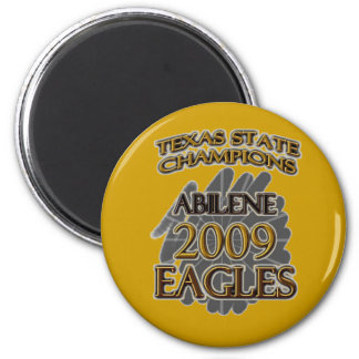 Abilene High School Eagles 2009 Texas Champions! Magnet