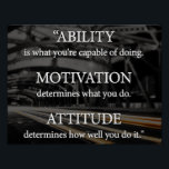 "Ability, Motivation, Attitude Poster<br><div class=""desc"">This Beautiful poster is an ideal gift for all occasions.</div>"
