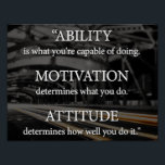 """Ability, Motivation, Attitude Poster<br><div class=""""desc"""">This Beautiful poster is an ideal gift for all occasions.</div>"""