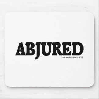 ABJURED MOUSE PAD