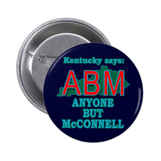 ABM: Anyone But McConnell for Kentucky Pinback Button
