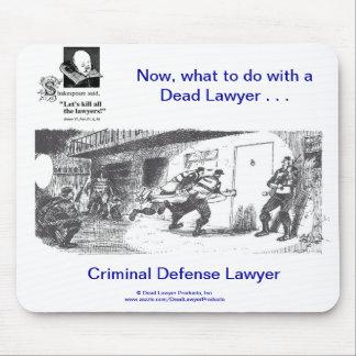 Abogado defensor criminal muerto de Lawyer™ Mousepads