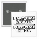Abogado/Ninja Pin