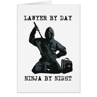 Abogado por el día, Ninja por noche Tarjeta De Felicitación