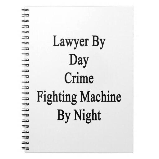 Abogado por la máquina que lucha del crimen del dí libro de apuntes