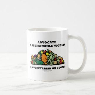 Abogue un mundo sostenible van vegano vegetariano taza de café