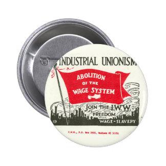 Abolición del botón del sistema de los salarios pin redondo de 2 pulgadas