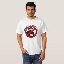 Abolish Columbus Day T-Shirt