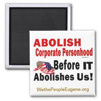 Abolish Corporate Personhood 2 Inch Square Magnet
