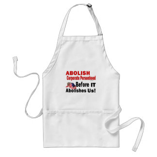 Abolish Corporate Personhood Adult Apron