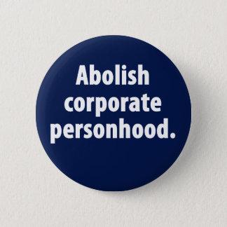 Abolish Corporate Personhood Button