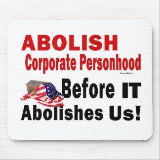 Abolish Corporate Personhood Mouse Pad