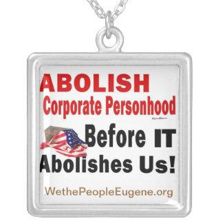 Abolish Corporate Personhood Square Pendant Necklace