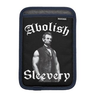 Abolish Sleevery - Abraham Lincoln Sleeve For iPad Mini