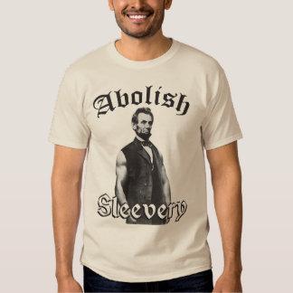 Abolish Sleevery - Abraham Lincoln Tees