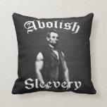 Abolish Sleevery - Abraham Lincoln Throw Pillows