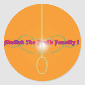 Abolish The Death Penalty!2 Classic Round Sticker