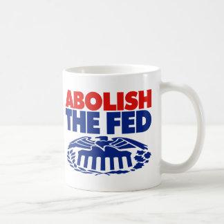 Abolish the FED Coffee Mug