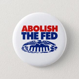Abolish the FED Pinback Button